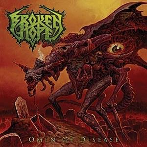 Broken Hope Omen of Disease