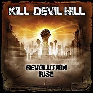 Kill Devil Hill Revolution Rise