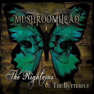 Mushroomhead The Righteous and the Butterfly